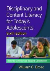 Disciplinary and Content Literacy for Today s Adolescents
