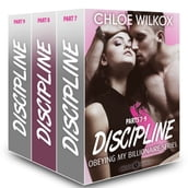 Discipline (Obeying my Billionaire collection, parts 7-9)