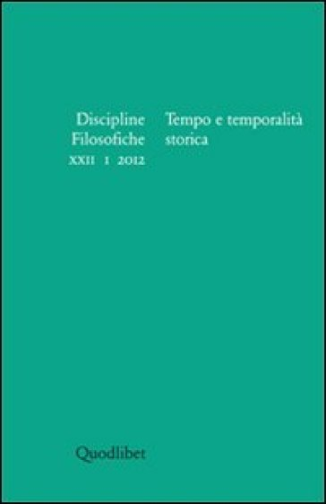 Discipline filosofiche (2012). 1.Tempo e temporalità storica - B. Maj | Kritjur.org
