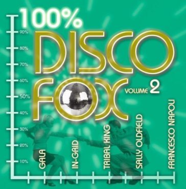 Disco fox 100% vol.2