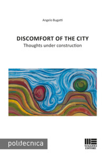 Discomfort of the city