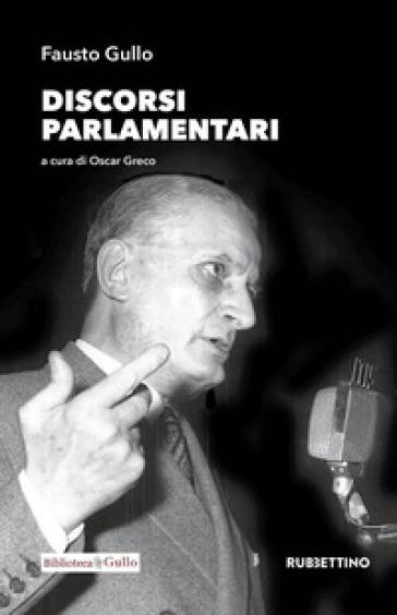 Discorsi parlamentari - Fausto Gullo | Kritjur.org