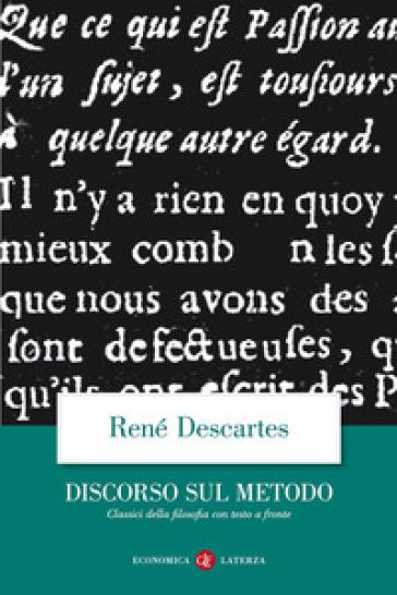 Discorso del metodo. Testo francese a fronte - Renato Cartesio | Rochesterscifianimecon.com