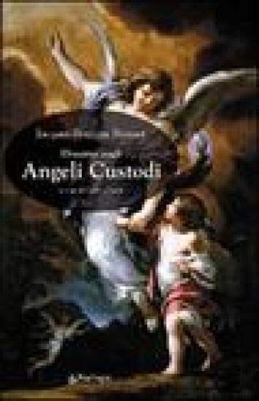 Discorso sugli angeli custodi - Jacques-Benigne Bossuet |