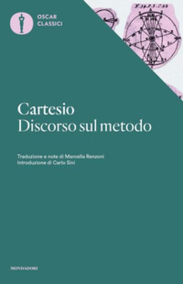 Discorso sul metodo - Renato Cartesio | Rochesterscifianimecon.com