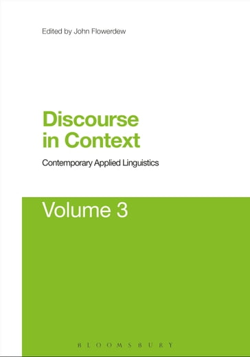 Discourse in Context: Contemporary Applied Linguistics Volume 3