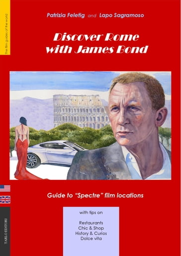 Discover Rome with James Bond