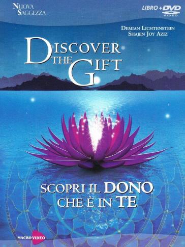 Discover the gift. Scopri il dono che è in te. DVD. Con libro - Demian Lichtenstein |