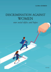 Discrimination against women. New social defies and hopes