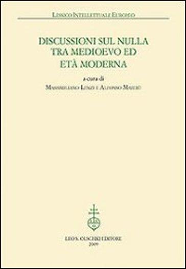 Discussioni sul nulla tra Medioevo et Età Moderna - M. Lenzi |