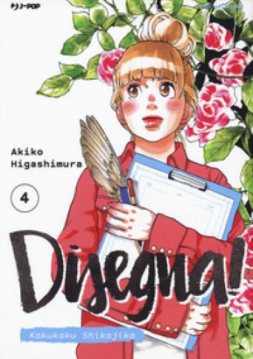 Disegna! Kakukaku Shikajika. 4. - Akiko Higashimura | Thecosgala.com