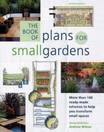 Disegnare piccoli giardini na a wilson libro for Disegnare giardini