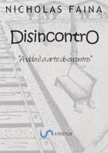 Disincontro - Nicholas Faina  