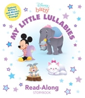 Disney Baby: My Little Lullabies Read-Along Storybook