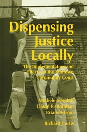 Dispensing Justice Locally