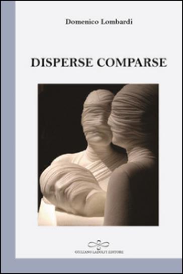 Disperse comparse - Domenico Lombardi |