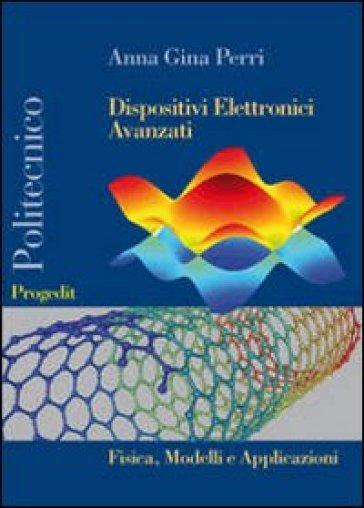 Dispositivi elettronici avanzati - Anna G. Perri  