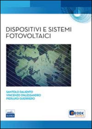 Dispositivi e sistemi fotovoltaici - Santolo D'Aliento  