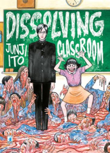 Dissolving classroom - Junji Ito |