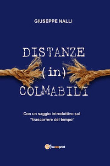 Distanze (in)colmabili - Giuseppe Nalli  