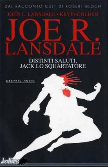 Distinti saluti, Jack lo squartatore - Joe R. Lansdale | Rochesterscifianimecon.com