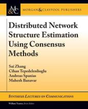 Distributed Network Structure Estimation Using Consensus Methods