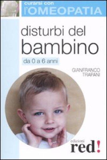 Disturbi del bambino - Gianfranco Trapani  