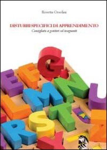 Disturbi specifici di apprendimento - Rosetta Orsolini |