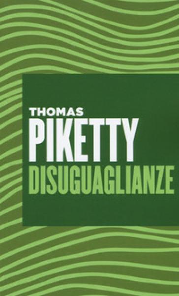 Disuguaglianze - Thomas Piketty   Jonathanterrington.com