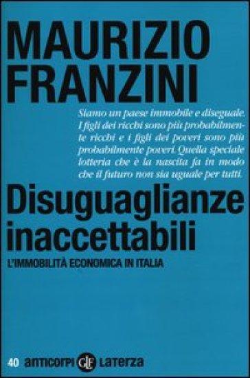 Disuguaglianze inaccettabili. L'immobilità economica in Italia
