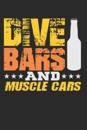 Dive Bars and Muscle Cars