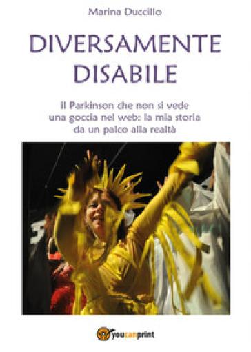 Diversamente disabile - Marina Duccillo |