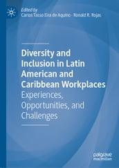 Diversity and Inclusion in Latin American and Caribbean Workplaces