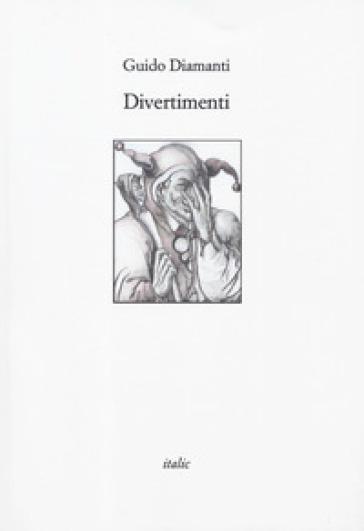 Divertimenti - Guido Diamanti |