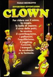 Divertirsi diventando clown