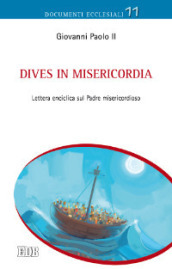 Dives in misericordia. Lettera enciclica sul Padre misericordioso