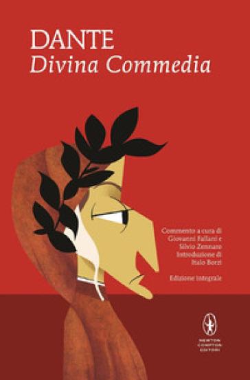 La Divina Commedia. Ediz. integrale - Dante Alighieri | Rochesterscifianimecon.com