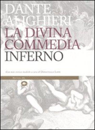 La Divina Commedia. Inferno. Con note storico-mediche - Dante Alighieri | Kritjur.org