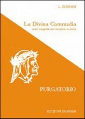 La Divina Commedia. Purgatorio. Testo integrale con versione in prosa