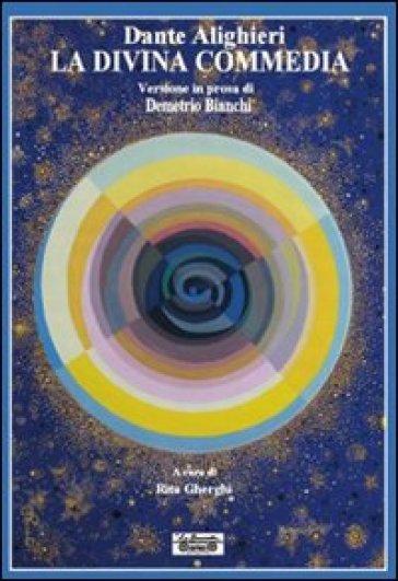 La Divina Commedia versione in prosa - Dante Alighieri |