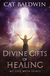 Divine Gifts of Helaing