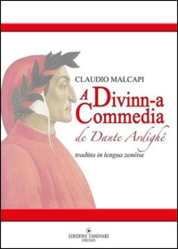 A Divinn-a Commedia de Dante Ardighe. Testo genovese - Claudio Malcapi  