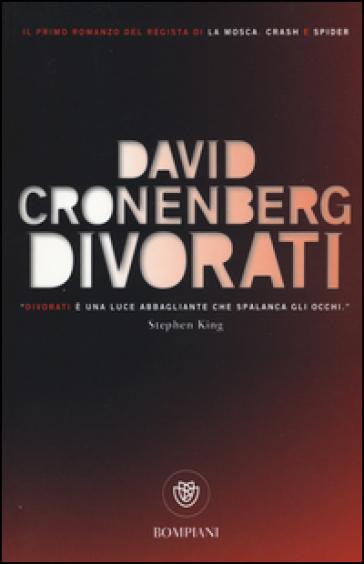 Divorati - David Cronenberg | Kritjur.org