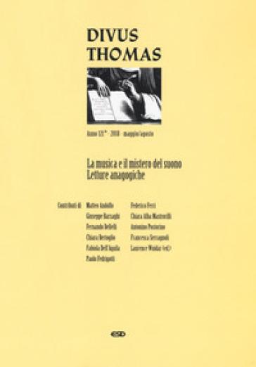 Divus Thomas (2018). 2: La musica e il mistero del suono. Letture analogiche (maggio-agosto) - Laurence Wuidar pdf epub