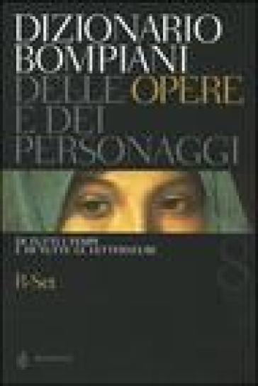 Dizionario Bompiani delle opere e dei personaggi di tutti i tempi e di tutte le letterature. 8.R-Set