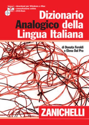 Dizionario analogico della lingua italiana. Con CD-ROM - Donata Feroldi | Rochesterscifianimecon.com