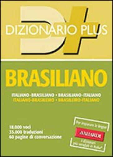 Dizionario brasiliano. Italiano-brasiliano, brasiliano-italiano - Antonella Annovazzi   Rochesterscifianimecon.com