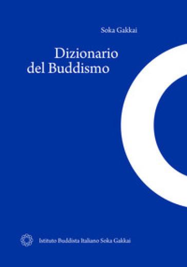 Dizionario del buddismo. Ediz. ridotta - C. Iacono  