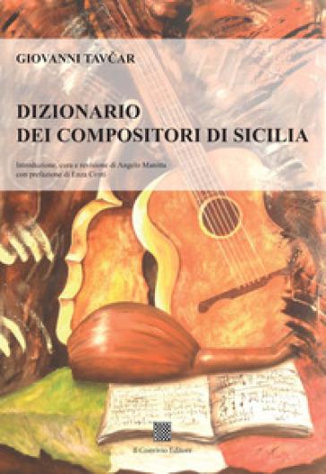 Dizionario dei compositori di Sicilia - Giovanni Tavcar |