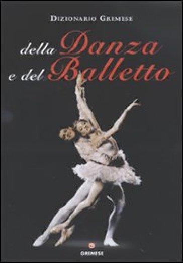 Dizionario della danza e del balletto - Horst Koegler | Ericsfund.org